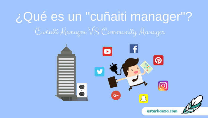 ¿Qué-es-un--Cuñaiti-Manager-vs-community-manager vs community manager